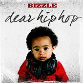 Dear Hip Hop by Bizzle