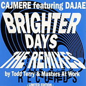 Brighter Days by Cajmere