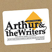As Arthur & The Writers by Niño y pistola