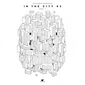 In The City 3, Pt. 1 by Various Artists