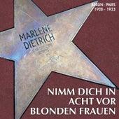Nimm Dich in acht vor blonden Frauen by Marlene Dietrich