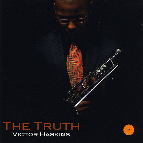 The Truth by Victor Haskins