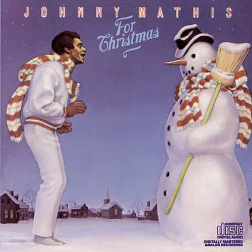 For Christmas by Johnny Mathis