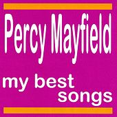 My Best Songs von Percy Mayfield