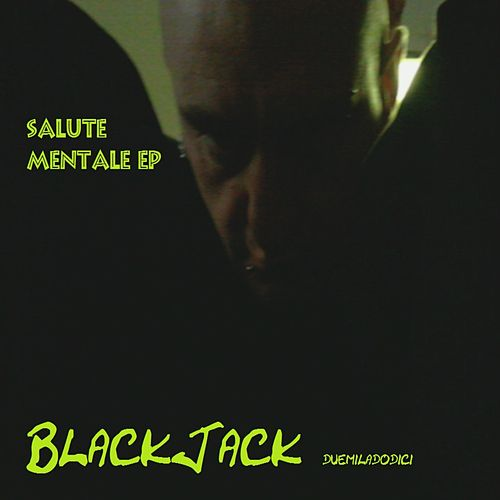 Salute mentale by Blackjack
