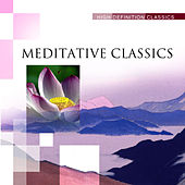Meditative Classics by Various Artists
