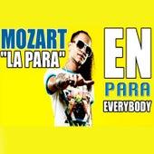 En para Everybody by Mozart La Para