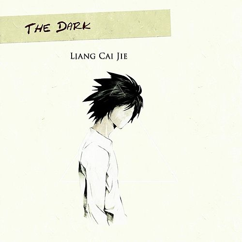 The Dark by Liang Cai Jie