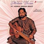 The Maestro Of Mohan Veena von Vishwa Mohan Bhatt