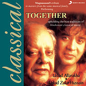 Together by Ustad Zakir Hussain Ustad Alla Rakha