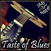 Taste Of Blues by Various Artists