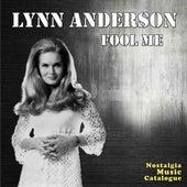 Lynn Anderson- Fool Me by Lynn Anderson