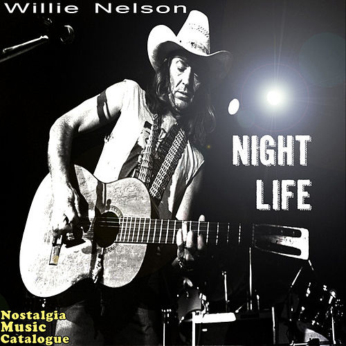Night Life by Willie Nelson