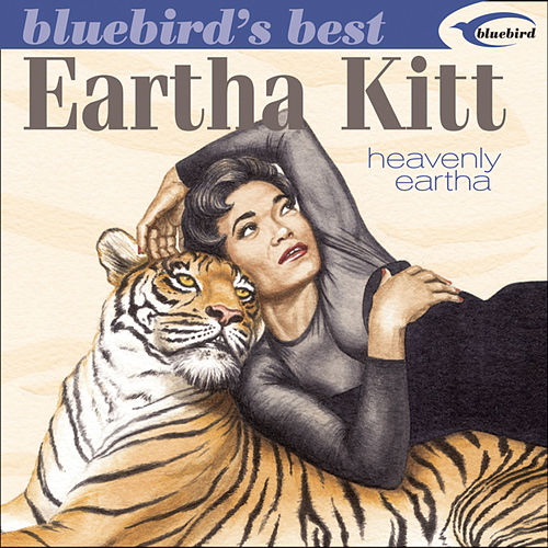 Bluebird's Best: Heavenly Eartha by Eartha Kitt