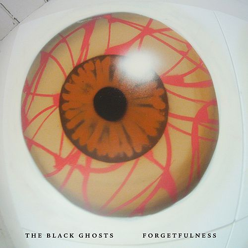 Forgetfulness by The Black Ghosts