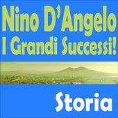 Nino d'angelo, i grandi successi! (Storia) by Nino D'Angelo