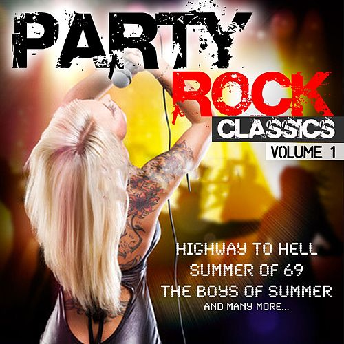 Party Rock Classics (Vol.1) by Various Artists