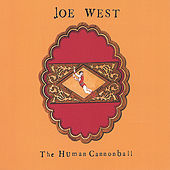 the Human Cannonball by Joe West