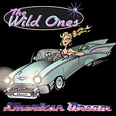American Dream by The Wild Ones