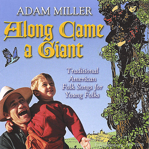 Along Came a Giant by Adam Miller