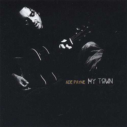 My Town by Ade Payne