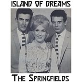 Island of Dreams by Springfields