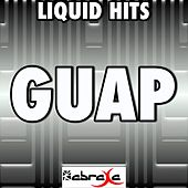 Guap - A Tribute to Big Sean by Liquid Hits