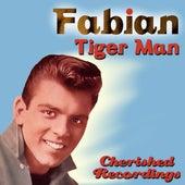 Tiger Man by Fabian