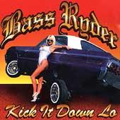 Kick It Down Lo by Bass Ryder