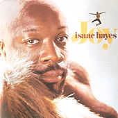 Joy by Isaac Hayes