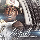 P*ssy, Money & Weed EP by PaYroll