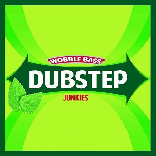 Wobble Bass by Dubstep Junkies