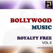 Bollywood Music Royalty Free, Vol. X by Sandeep Khurana