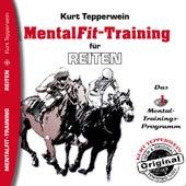 Mental-Fit-Training für Reiten by Kurt Tepperwein