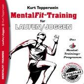 Mental-Fit-Training für Laufen und Joggen by Kurt Tepperwein