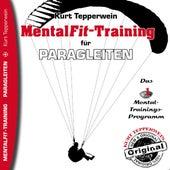 Mental-Fit-Training für Paragleiten by Kurt Tepperwein