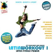 Latin Workout, Vol.1 - Latin Fitness Power 100% Latino (Health, Beauty & Sport: Fat Burning, Aerobics, Latin Dance, Dynamic, Drilling, Spinning) by Various Artists