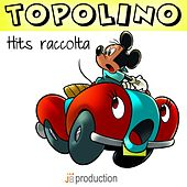 La Marcia di Topolino (Hits Raccolta) by Cartoon Band