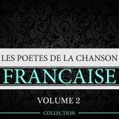 Les poètes de la chanson française, vol. 2 by Various Artists