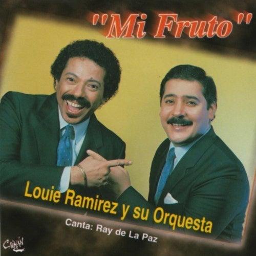 Mi Fruto von Louie Ramirez - Ray de La Paz