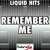 Remember Me - A Tribute to Daley and Jessie J by Liquid Hits