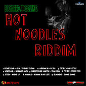Hot Noodles Riddim by Various Artists