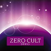 Shining by Zero Cult
