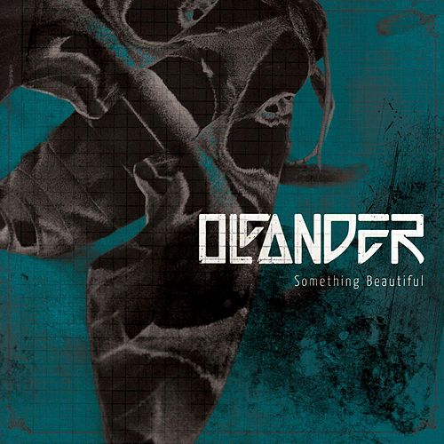 Something Beautiful by Oleander