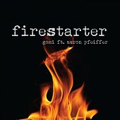 Firestarter (Radio Edit) by Gomi