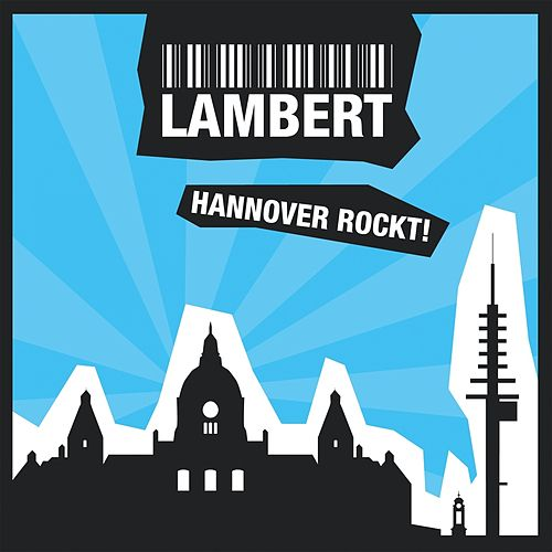 Hannover rockt! by Lambert