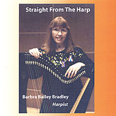 Straight from the Harp by Barbra Bailey Bradley