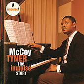 The Impulse Story by McCoy Tyner