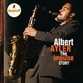 The Impulse Story by Albert Ayler