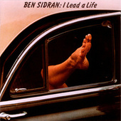 I Lead A Life by Ben Sidran